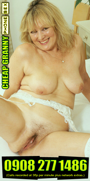 from Ean cheap granny phone sex