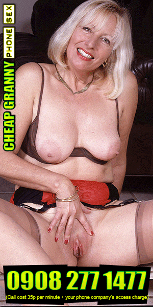 Cheap Granny Phone Sex