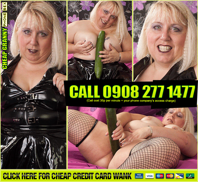 Cheapest 35p Kinky Grannies Online